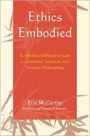 Thomas P. Kasulis  Erin McCarthy - Ethics Embodied
