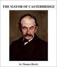 an analysis of thomas hardys novel the major of casterbridge - an analysis of the mayor of casterbridge the plot of the mayor of casterbridge, by thomas hardy, can often be confusing and difficult to follow the pages of this novel are filled with sex, scandal, and alcohol, but it provides for a very interesting and unique story.