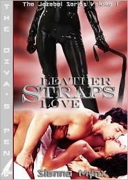Sienna Mynx - Leather Straps Love