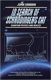John Gribbin - In search of Schrödinger's cat : quantum physics and reality