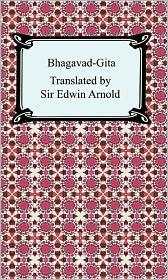 Sir Edwin Arnold - Bhagavad-Gita