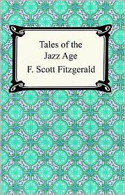 Francis Scott Fitzgerald - Tales Of The Jazz Age