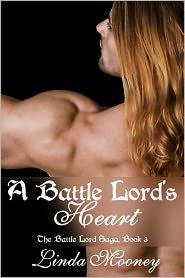 Linda Mooney - A Battle Lord's Heart