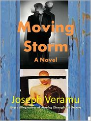 Joseph Veramu - Moving Storm: A Novel