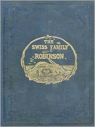 BDP (Editor) Johann David Wyss - The Swiss Family Robinson Or Adventures On A Desert Island!