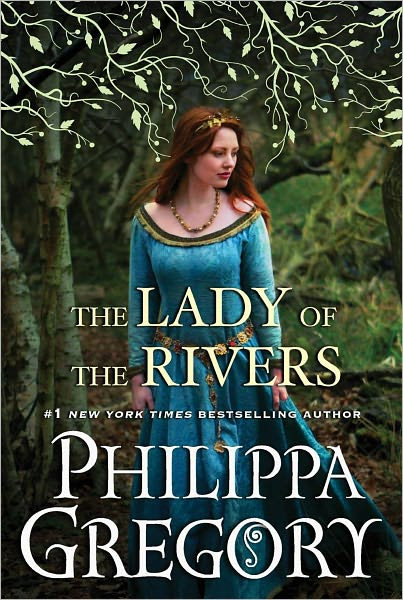 book cover of The Lady of the Rivers by Philippa Gregory