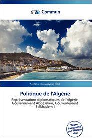 Politique De L'Alg Rie - Stefanu Elias Aloysius (Editor)