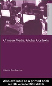 Lee Chin-Chuan - Chinese Media, Global Contexts