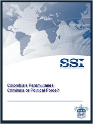 David Spencer - Colombia's Paramilitaries: Criminals or Political Force?