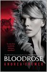 Book Cover Image. Title: Bloodrose (Nightshade Series #3), Author: by Andrea Cremer