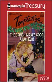 Alison Kent - Grinch Makes Good