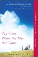 You Know When the Men Are Gone by Siobhan Fallon: Book Cover