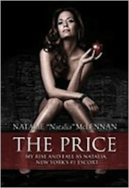 Natalie McLennan - THE PRICE: My Rise and Fall As Natalia, New York's #1 Escort