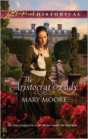 Mary Moore - Aristocrat's Lady