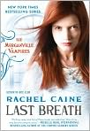 Book Cover Image. Title: Last Breath (Morganville Vampires Series #11), Author: by Rachel Caine
