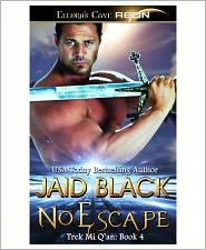 Jaid Black - No Escape (Trek Mi Q'an, Book Four)