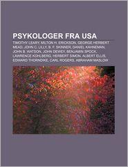 Psykologer Fra USA: Timothy Leary, Milton H. Erickson,