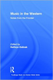 Music in the Western: Notes From the Fr...