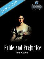 Jane Austen - Pride and Prejudice by Jane Austen: Vook Classics