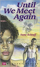 Paul Langan (Editor) Anne Schraff - Until We Meet Again (Bluford Series #7)