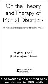 On the Theory and Therapy of Mental Disorders