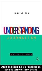 John Wilson - Understanding Journalism
