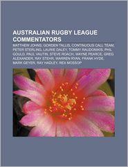 Australian Rugby League Commentators: Matthew Johns, Gorden