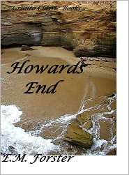 E. M. Forster - Howards End(Classics Series) by E.M. Forster