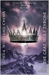 Book Cover Image. Title: The Gray Wolf Throne (Seven Realms Series #3), Author: by Cinda Williams Chima