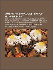 American Broadcasters of Irish Descent: Bob Costas, Tom