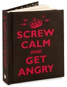 Product Image. Title: Screw Calm and Get Angry