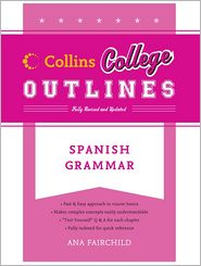 Spanish Grammar (Collins College Outlin...