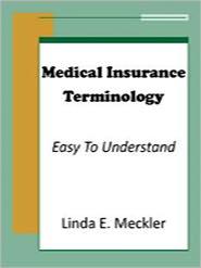 Linda Meckler - Medical Insurance Terminology