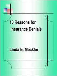 Linda Meckler - 10+ Reasons For Insurance Denials