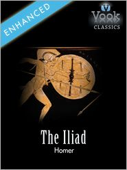 Andrew Lang - The Iliad by Homer: Vook Classics