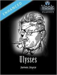 James Joyce - Ulysses by James Joyce: Vook Classics