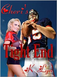 K. Lyn - Cheri's Tight End