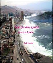 Bob Martin - The Survival Guide: Are You Ready?