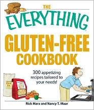 the everything gluten-free cookbook: 300 appetizing recipes tailored to your needs!