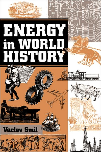 Energy (and Empire) in World History