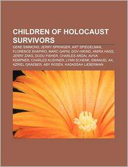 Children of Holocaust Survivors: Gene Simmons, Jerry