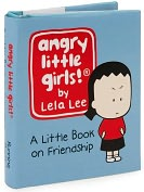 Product Image. Title: Angry Little Girls!: A Little Book on Friendship