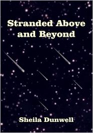Sheila Dunwell - Stranded Above and Beyond