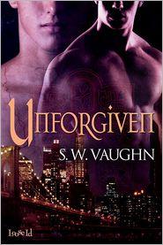 S. W. Vaughn - Unforgiven