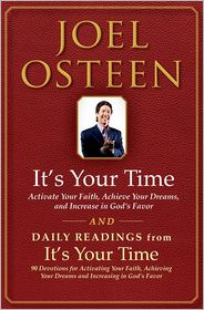 Joel Osteen - It's Your Time and Daily Readings from It's Your Time Boxed Set