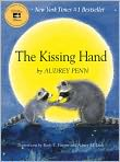 Book Cover Image. Title: The Kissing Hand, Author: by Audrey Penn