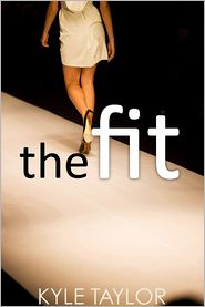 Kyle Taylor - The Fit