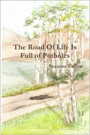 Suzanne Collins - The Road of Life Is Full of Potholes