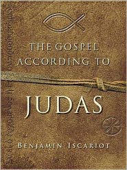 Jeffrey Archer  Francis J. Moloney - The Gospel According to Judas by Benjamin Iscariot