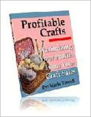 Maria Vowell - Profitable Crafts